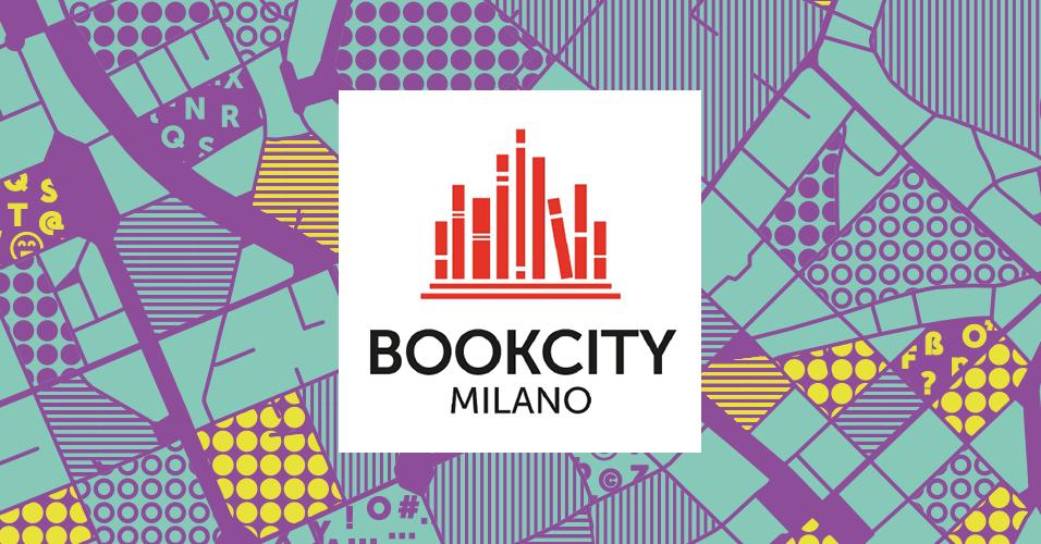 BOOKCITY MILANO 2019 – UN WEEKEND DI EVENTI PER TUTTI